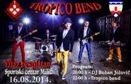 Tropico band u Milićima