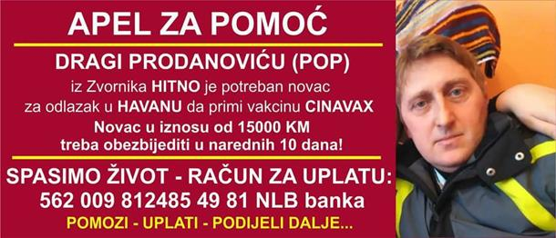 Photo of HITNO! Pomozimo Dragi Prodanoviću da se izliječi