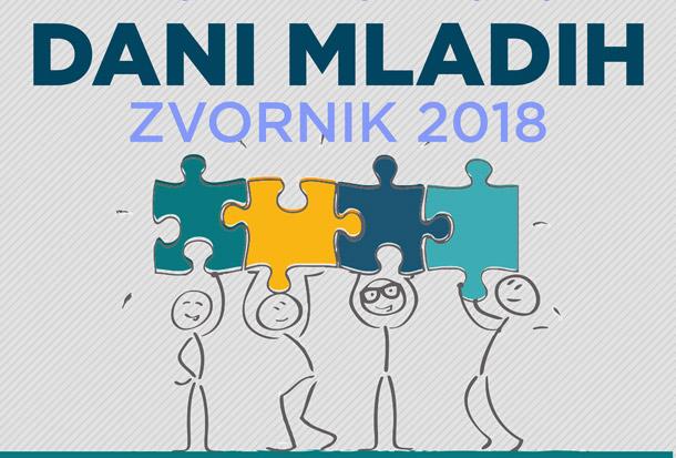 """""""Dani mladih – Zvornik 2018"""" - Dani omladinske kulture u Zvorniku"""